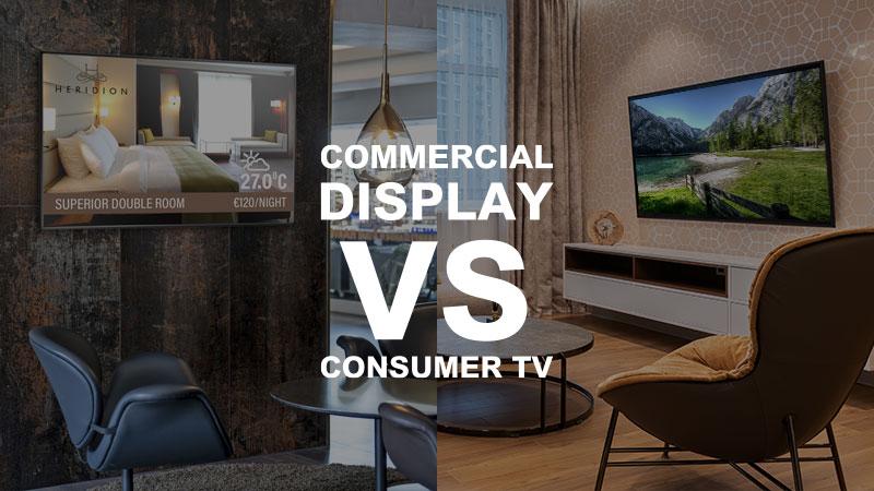 commercial display vs. consumer TV
